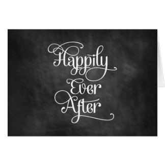 Happily Ever After Chalkboard Card