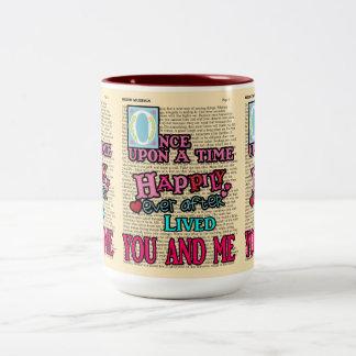 Happily Ever After -- Coffee Mug