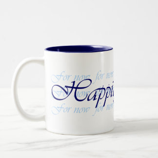 Happily Ever After For Now Mug