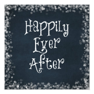 Happily Ever After Quote Card