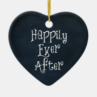 Happily Ever After Quote Ornaments