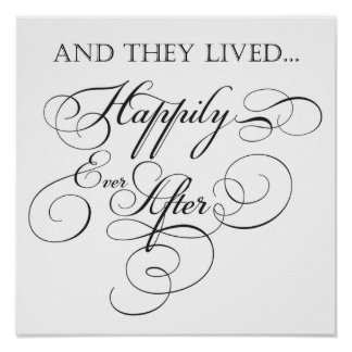 Happily Ever After Sign Poster