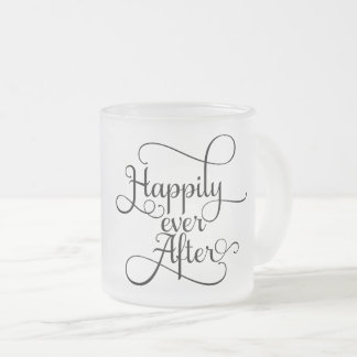 Happily Ever After, Wedding or Fairytale Frosted Glass Coffee Mug