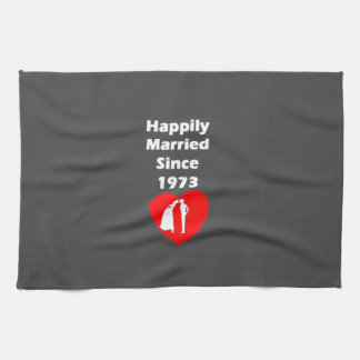 Happily Married Since 1973 Kitchen Towel