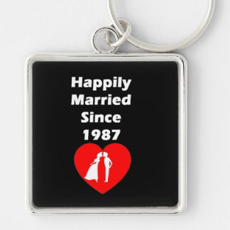 Happily Married Since 1987 Keychain