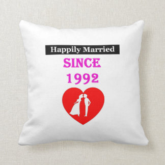 Happily Married Since 1992 Throw Pillow