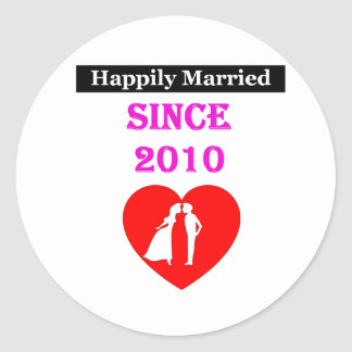 Happily Married Since 2010 Round Sticker