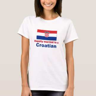 Happily Married To A Croatian T-Shirt