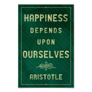 Happiness - Aristotle poster