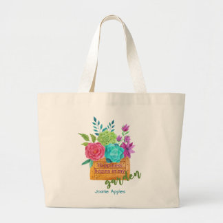 Happiness Begins in my Garden Large Tote Bag