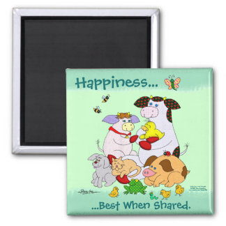 Happiness...  Best When Shared. Square Magnet