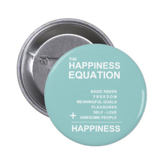 Happiness Equation Pinback Buttons