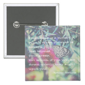 Happiness is a Butterfly - Inspiring Quote 2 Inch Square Button