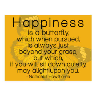 Happiness is a butterfly...  Sweet Quote Postcard