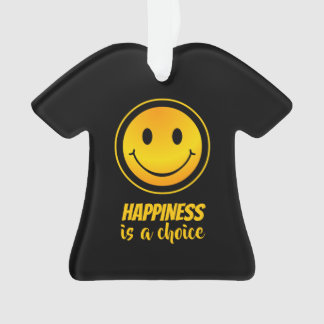 Happiness is a Choice Happy Smiley Inspirational Ornament