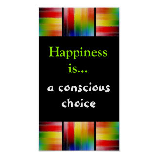 Happiness is...A Choice Print