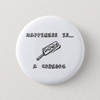 Happiness is a Corndog 2 Inch Round Button