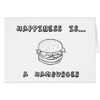 Happiness is a Hamburger Card