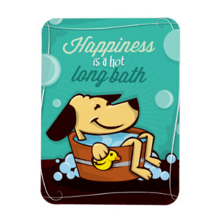 Happiness is a hot long bubble bath magnet