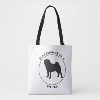 Happiness is a Pug Tote Bag