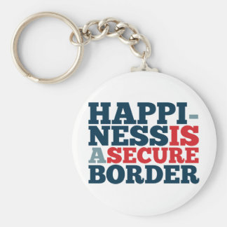 Happiness is a Secure Border Keychains