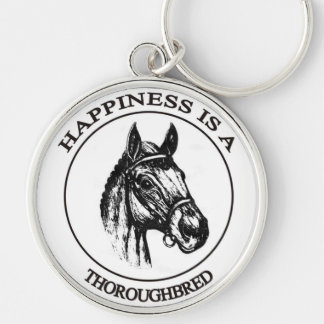 Happiness is a Througbred Silver-Colored Round Keychain