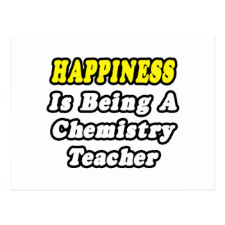 Happiness Is Being a Chemistry Teacher Postcard