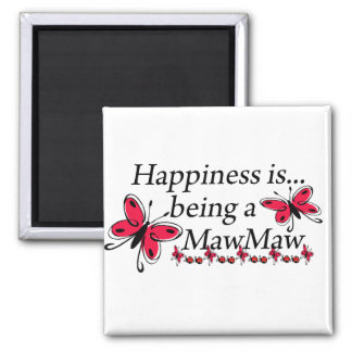 Happiness Is Being A MawMaw BUTTERFLY Square Magnet
