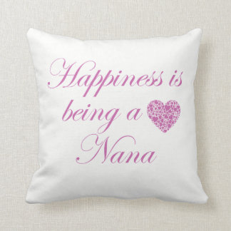 Happiness is being a Nana! Throw Pillow