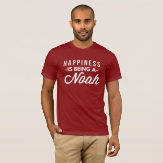 Happiness is being a Noah T-Shirt