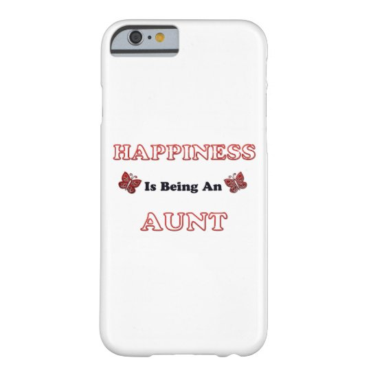 Happiness Is Being An Aunt Barely There iPhone 6 Case