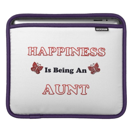 Happiness Is Being An Aunt iPad Sleeve