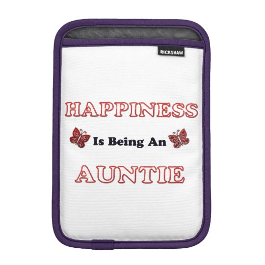 Happiness Is Being An Auntie iPad Mini Sleeve