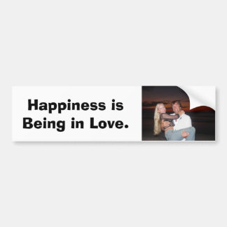 Happiness is Being in Love. Bumper Sticker