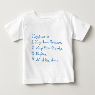 Happiness is (blue) Grandma and Grandpa Baby T-Shirt