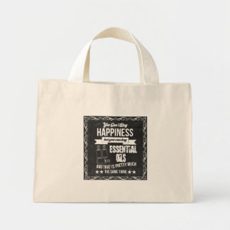 Happiness is buying Essential Oils! Mini Tote Bag