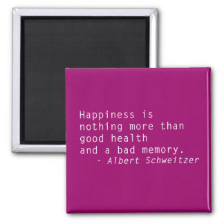 Happiness is Good Heath Quotation Magnet