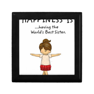Happiness is ...Having The World's Best Sister..pn Gift Box