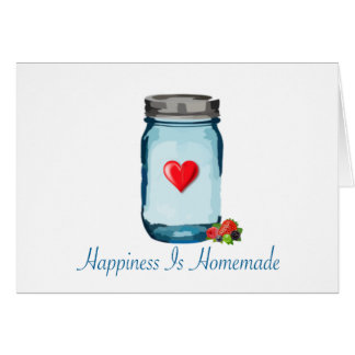 HAPPINESS IS HOMEMADE (MASON JAR) CARD