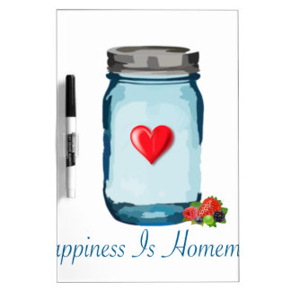 HAPPINESS IS HOMEMADE (MASON JAR) Dry-Erase WHITEBOARDS