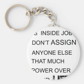 happiness is in inside job don't assign anyone  el keychain