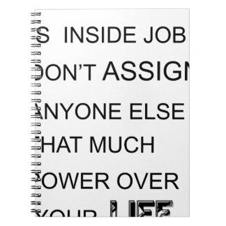 happiness is in inside job don't assign anyone  el notebooks