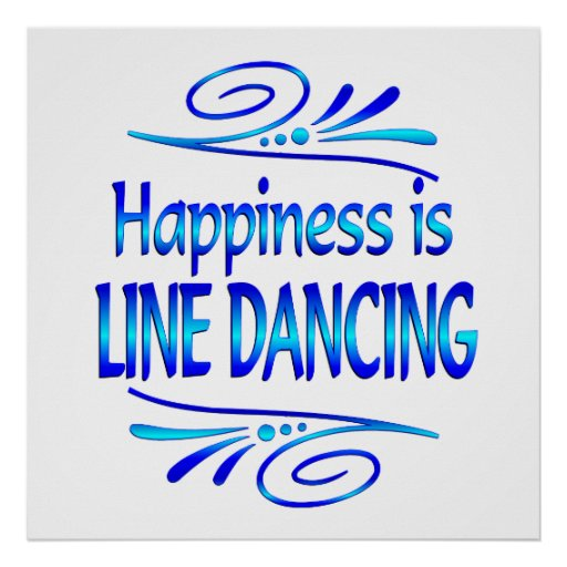 Happiness is LINE DANCING Posters