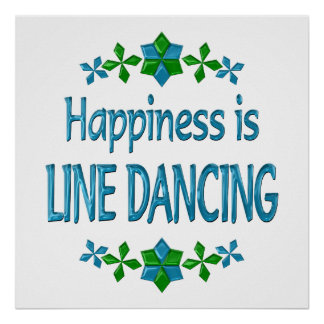 Happiness is Line Dancing Poster