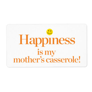 Happiness is My Mother's Casserole Shipping Label