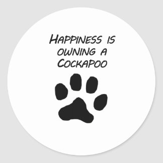 Happiness Is Owning A Cockapoo Round Sticker