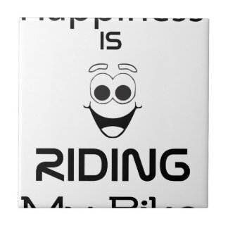 Happiness Is Riding My Bike Tile