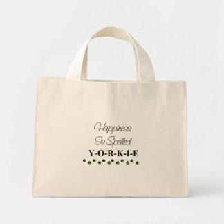 Happiness is Spelled Yorkie Bag