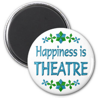Happiness is Theatre Magnet