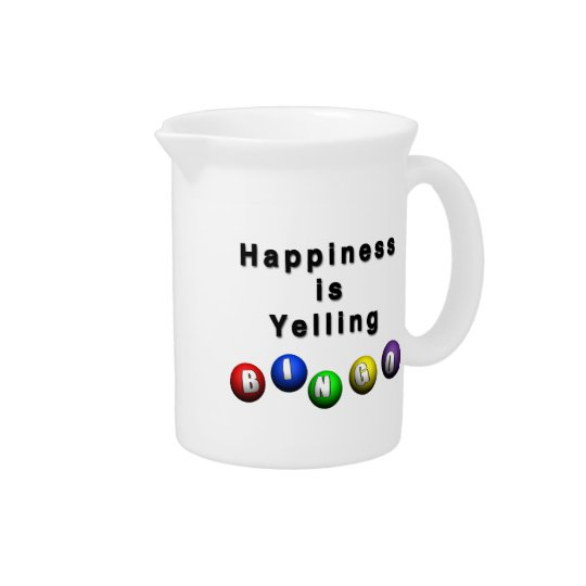 Happiness Is Yelling BINGO Beverage Pitcher